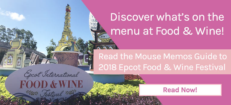 Read the Mouse Memos Guide to 2018's Epcot International Food & Wine Festival | Mouse Memos Disney Blog