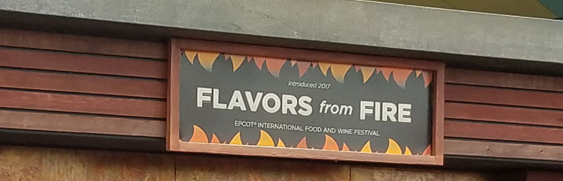 Flavors from Fire 2019 Menu Epcot International Food & Wine Festival | Mouse Memos Disney Blog