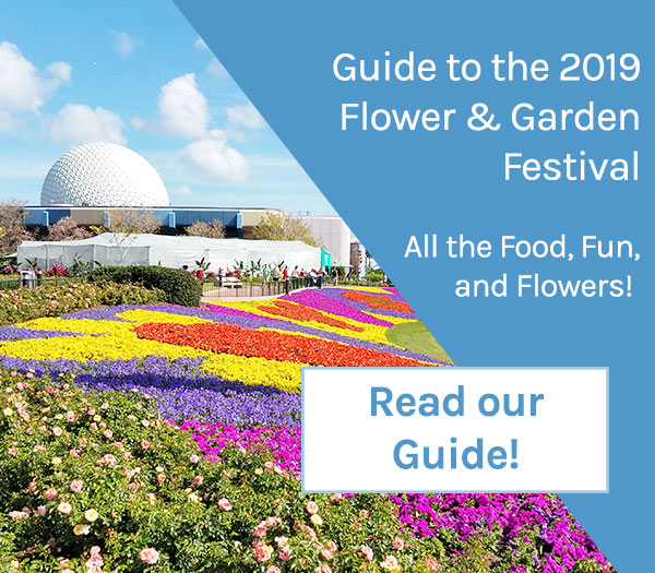 Guide to the 2019 Epcot Flower and Garden Festival | Mouse Memos Disney Blog