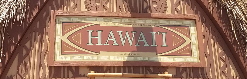 Hawai'i 2019 Menu Epcot International Food & Wine Festival | Mouse Memos Disney Blog