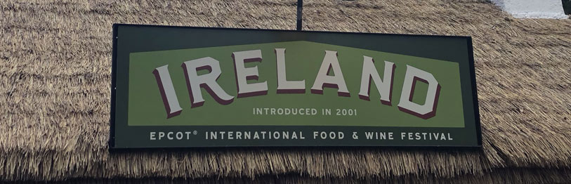 Ireland 2019 Menu Epcot International Food & Wine Festival | Mouse Memos Disney Blog