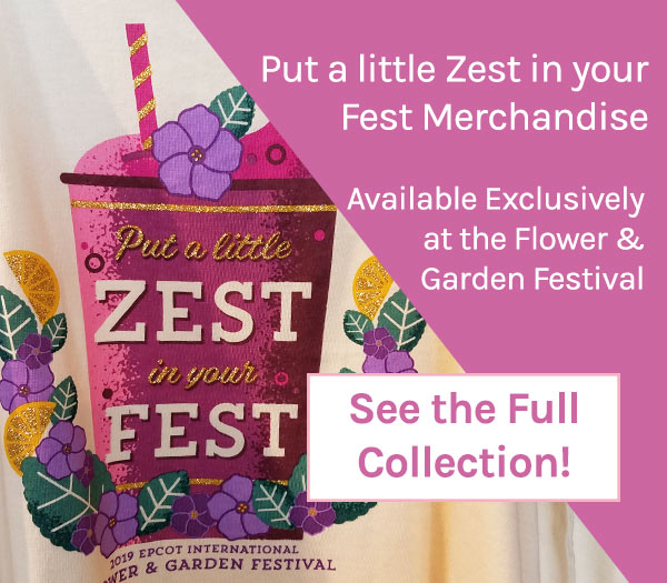 Put a little Zest in your Fest Merchandise 2019 Epcot Flower and Garden Festival | Mouse Memos Disney Blog